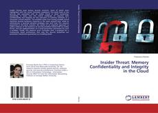 Capa do livro de Insider Threat: Memory Confidentiality and Integrity in the Cloud