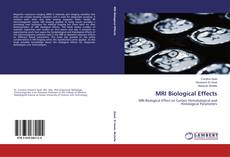 Bookcover of MRI Biological Effects