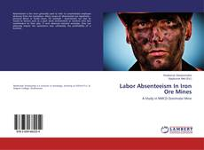 Couverture de Labor Absenteeism In Iron Ore Mines