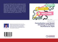 Bookcover of Formalization and Model Checking of Software Architectural Style