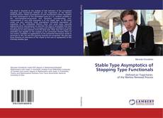 Stable Type Asymptotics of Stopping Type Functionals的封面