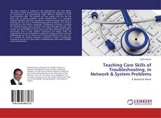 Capa do livro de Teaching Core Skills of Troubleshooting, in Network & System Problems