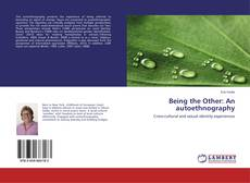 Couverture de Being the Other: An autoethnography