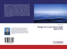 Design of a Low Power High Speed ALU的封面