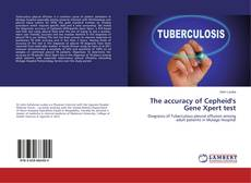Bookcover of The accuracy of Cepheid's Gene Xpert test