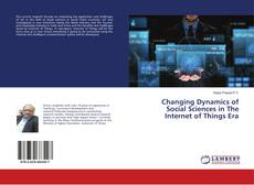 Обложка Changing Dynamics of Social Sciences in The Internet of Things Era