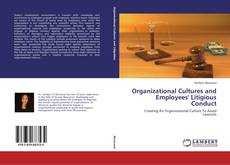 Couverture de Organizational Cultures and Employees' Litigious Conduct