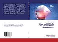 CDMA and PRMA for multimedia mobile communication kitap kapağı