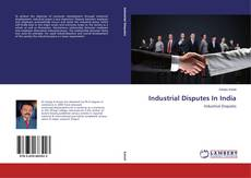 Bookcover of Industrial Disputes In India