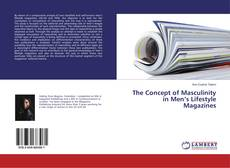 Bookcover of The Concept of Masculinity in Men's Lifestyle Magazines
