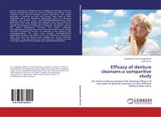 Bookcover of Efficacy of denture cleansers-a comparitive study