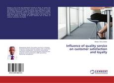 Buchcover von Influence of quality service on customer satisfaction and loyalty