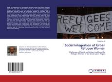 Social Integration of Urban Refugee Women kitap kapağı