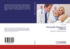 Pancreatic diseases in children kitap kapağı