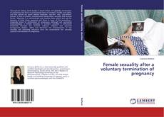 Capa do livro de Female sexuality after a voluntary termination of pregnancy