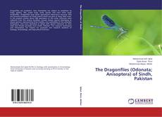 Bookcover of The Dragonflies (Odonata; Anisoptera) of Sindh, Pakistan