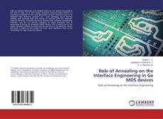 Role of Annealing on the Interface Engineering in Ge MOS devices的封面
