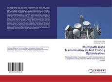 Portada del libro de Multipath Data Transmission in Ant Colony Optimization