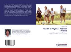 Bookcover of Health & Physical Activity Profile