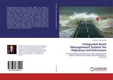 Bookcover of Integrated Asset Management System for Highways Infrastructure