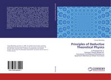 Bookcover of Principles of Deductive Theoretical Physics