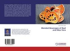 Portada del libro de Blended Beverages of Bael and Aloe Vera