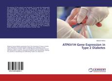 Bookcover of ATP6V1H Gene Expression in Type 2 Diabetes