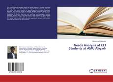 Bookcover of Needs Analysis of ELT Students at AMU Aligarh