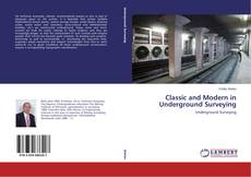 Copertina di Classic and Modern in Underground Surveying