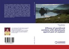 Portada del libro de Efficacy of pyrethroid combine with dimethoate against pest of soybean