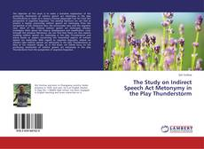Copertina di The Study on Indirect Speech Act Metonymy in the Play Thunderstorm