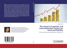 Buchcover von The impact of specific and macroeconomic factors on bank profitability