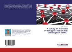 A survey on multicast routing protocol and its challenges in MANET的封面