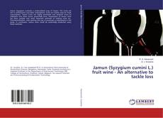 Borítókép a  Jamun (Syzygium cumini L.) fruit wine - An alternative to tackle loss - hoz