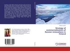 Bookcover of Strategy of commercialization of Russian innovations in Finland