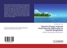Capa do livro de Climate Change Induced Food Security Alternative in Coastal Bangladesh