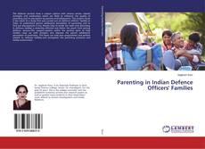 Borítókép a  Parenting in Indian Defence Officers' Families - hoz