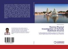 Bookcover of Thermo Physical Investigation of Partially Stabilized Zirconia
