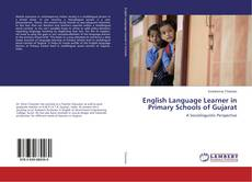 Bookcover of English Language Learner in Primary Schools of Gujarat