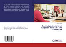Bookcover of Formative Assessment: Purposes, Methods, and Procedures