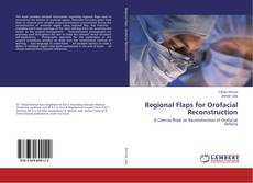 Bookcover of Regional Flaps for Orofacial Reconstruction