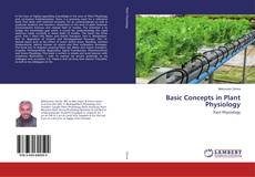 Bookcover of Basic Concepts in Plant Physiology