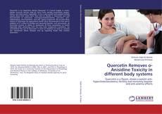 Copertina di Quercetin Removes o-Anisidine Toxicity in different body systems