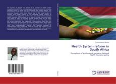 Bookcover of Health System reform in South Africa