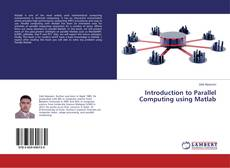 Introduction to Parallel Computing using Matlab的封面