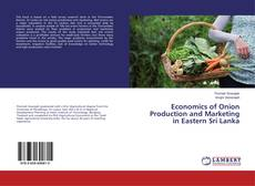 Bookcover of Economics of Onion Production and Marketing in Eastern Sri Lanka