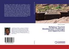 Borítókép a  Religious Tourism Development Challenges and Opportunities - hoz
