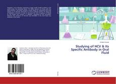 Bookcover of Studying of HCV & Its Specific Antibody in Oral Fluid