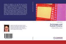 Portada del libro de Eurimages and Turkish Cinema