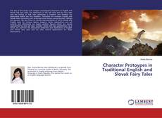 Buchcover von Character Protoypes in Traditional English and Slovak Fairy Tales